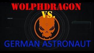 Wolph Dragon VS. GERMAN ASTRONAUT