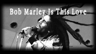 Bob Marley Is This Love(mp3+Download)