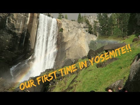 OUR FIRST TIME IN YOSEMITE!!