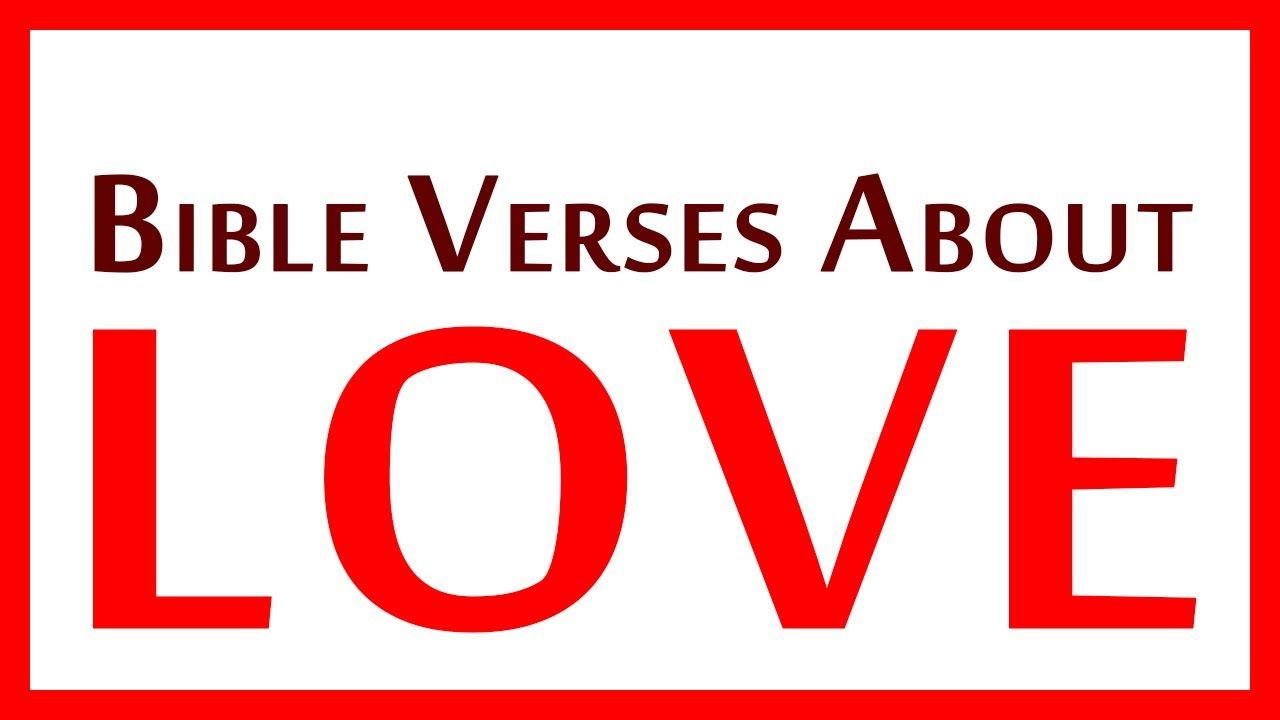 famous bible verses about love and relationship
