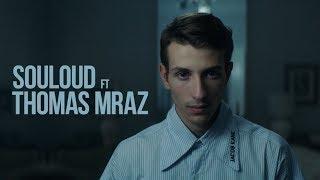 Смотреть клип Souloud Feat. Thomas Mraz - Магия