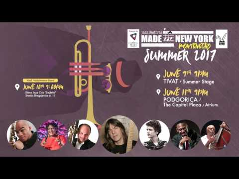 Made in New York Jazz Festival, Montenegro 2017