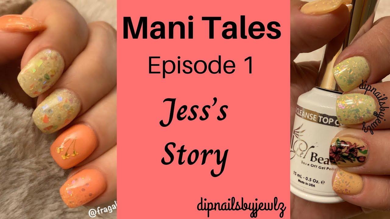 Dip Nails l Mani Tales Episode 1