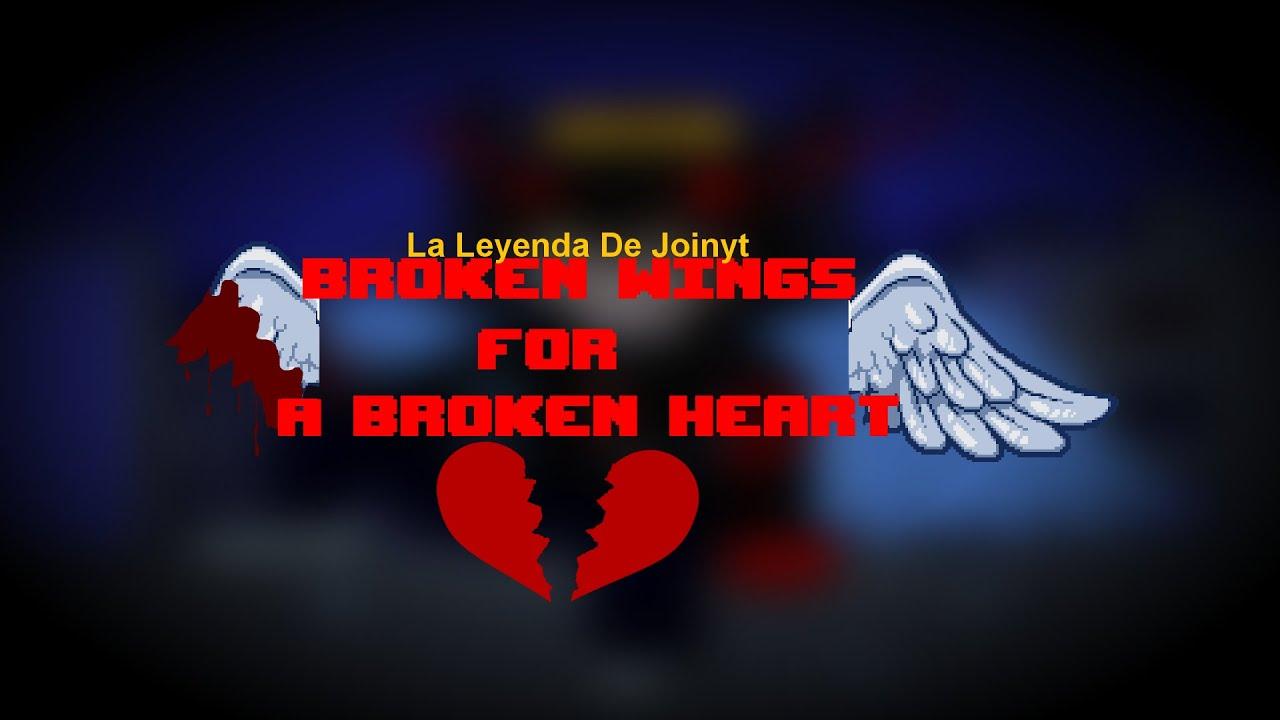 Broken Wings For A Broken Heart - LLDJ