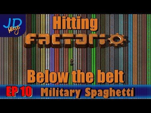 Hitting Factorio Below the Belt EP10 Military Spaghetti