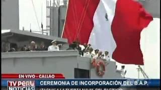 """Ceremonia de incorporación del Buque Armada Peruana """"Tacna"""" a la Fuerza Naval del Pacífico."""