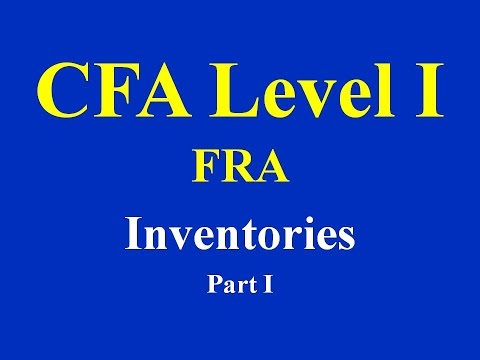 CFA Level I: FRA - Inventories(as per 2016) Part I(of 2)