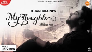 My Thoughts (Khan Bhaini) Mp3 Song Download