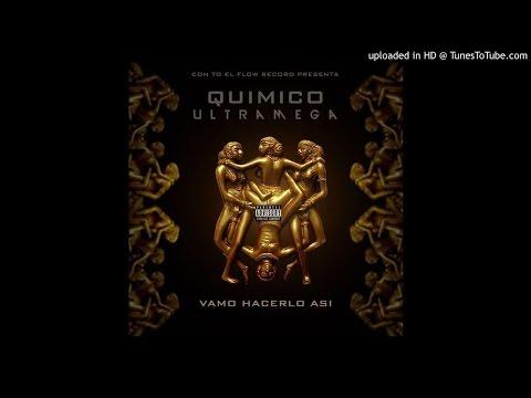Quimico Ultra Mega - Vamo Hacerlo Asi (AUDIO)