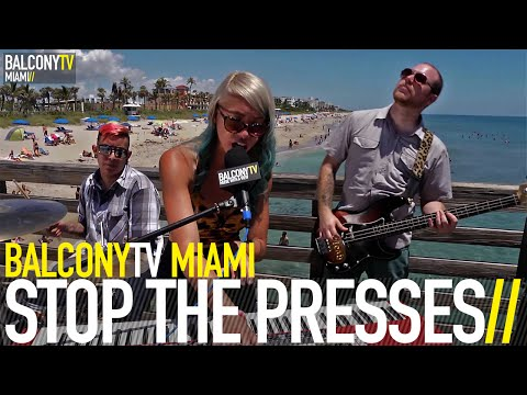 STOP THE PRESSES - WASTED YOUTH (BalconyTV)