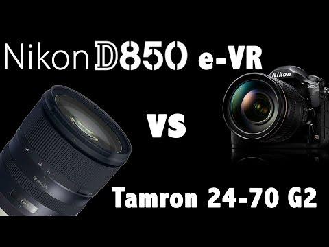 Nikon D850 Electronic VR vs Tamron 24-70 G2 VC