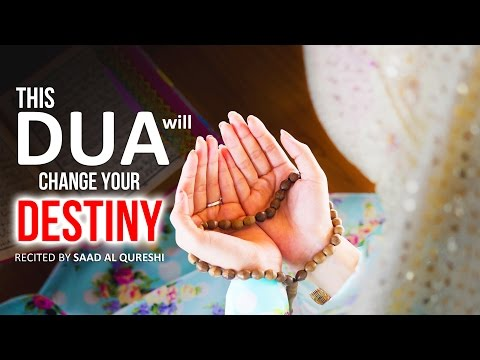 This Dua Will Change Your Destiny & Life Insha Allah ᴴᴰ - Must Watch!