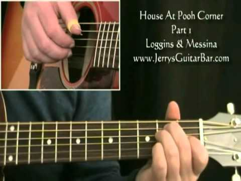 How To Play Loggins & Messina House at Pooh Corner (intro only)