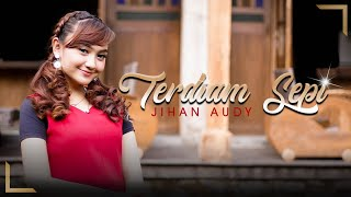 Gambar cover Jihan Audy - Terdiam Sepi (Official Music Video)