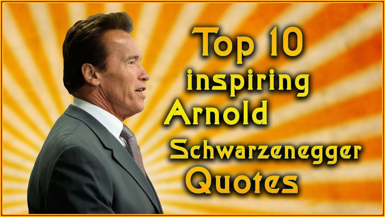 Top 10 arnold schwarzenegger quotes inspirational quotes youtube top 10 arnold schwarzenegger quotes inspirational quotes malvernweather Gallery
