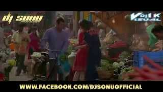 Tu Chahiye (BAJRANGI BHAIJAAN) Remix Dj Sonu S 4Ever Vol 2