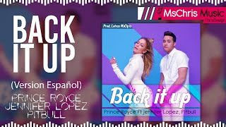 Back It Up - Prince Royce Ft Jennifer Lopez, Pitbull [Version Español] (Letra/Lyrics) ®