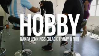 NAKFA JENNINGS - HOBBY (OFFICIAL MUSIC VIDEO)