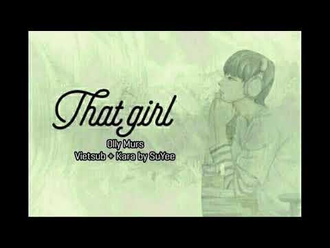 [Tik Tok][Vietsub+Kara] That Girl - Olly Murs