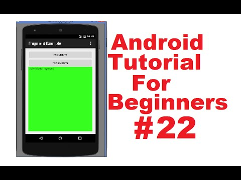 android-tutorial-for-beginners-22-#-fragments-in-android---part-1