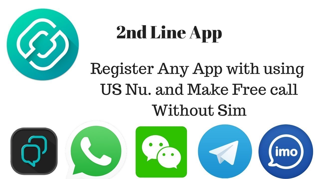 2ndLine - US phone Number Register any App with using Maka Free call  without Sim
