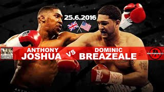 Anthony Joshua vs Dominic Breazeale - Энтони Джошуа и Доминик Бризил (Box 2016)