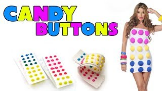 Candy Buttons Is For Crazy People