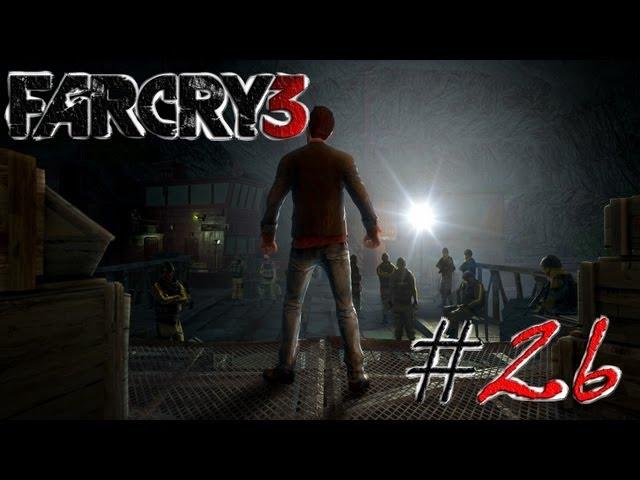 Смотреть прохождение игры Far Cry 3. Серия 26 - Лагерь для новобранцев.