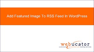 Add Featured Image To RSS Feed In WordPress Mp3