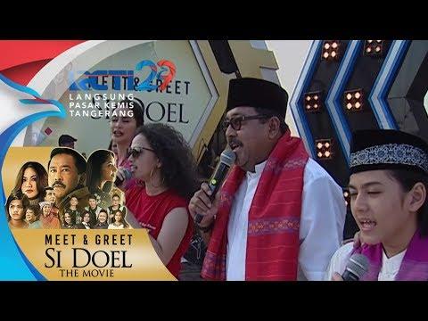 """MEET & GREET SI DOEL THE MOVIE - All Artis """"Si Doel Theme Song"""" [5 Agustus 2018]"""