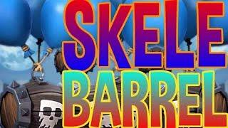 New SKELE BARREL Deck! - Clash Royale