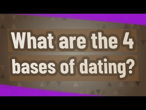 What are the 4 bases of dating? from YouTube · Duration:  42 seconds