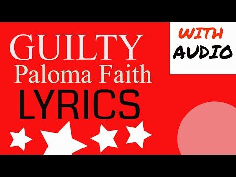 Guilty Paloma Faith-lyrics(with audio)