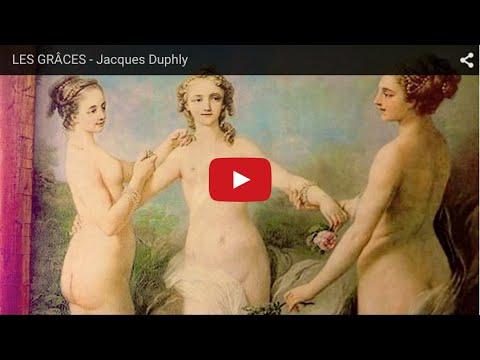 LES GRÂCES  - Jacques Duphly