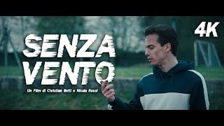 SENZA VENTO - TEASER TRAILER UFFICIALE