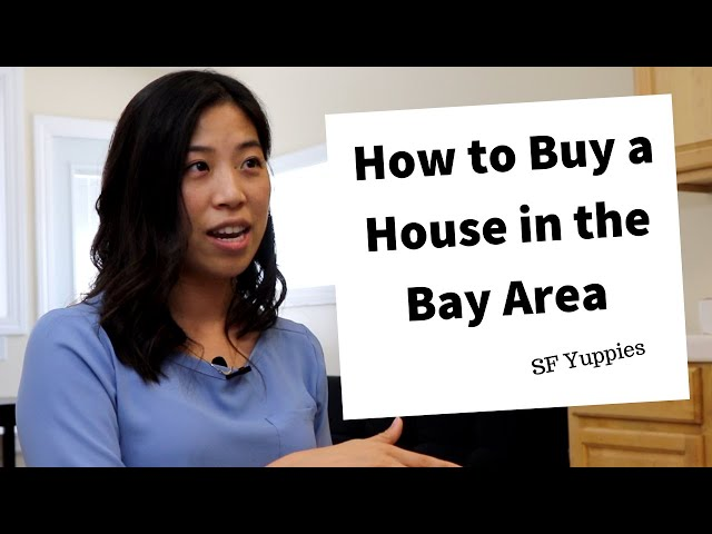 Buying a house in San Francisco Bay Area Demystified
