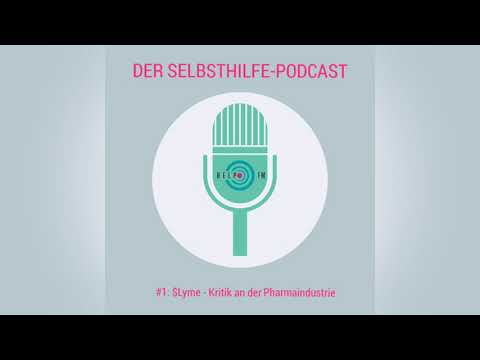 #1: $Lyme - Kritik An Der Pharmaindustrie | HELP FM - Der Selbsthilfe-Podcast