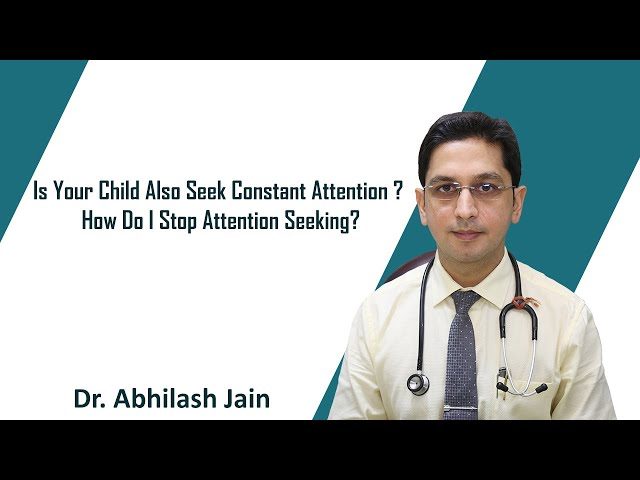 Is Your Child Also Seek Constant Attention? How Do I Stop Attention Seeking?