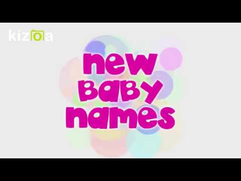 CUTE BABY NAMES 2018 LATEST NEW, MODERN, COOLEST AND BEST