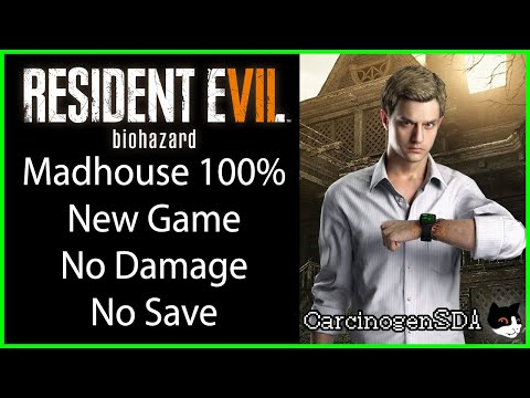 Resident Evil 7 (PC) - No Save No Damage 100% (New Game Madhouse)