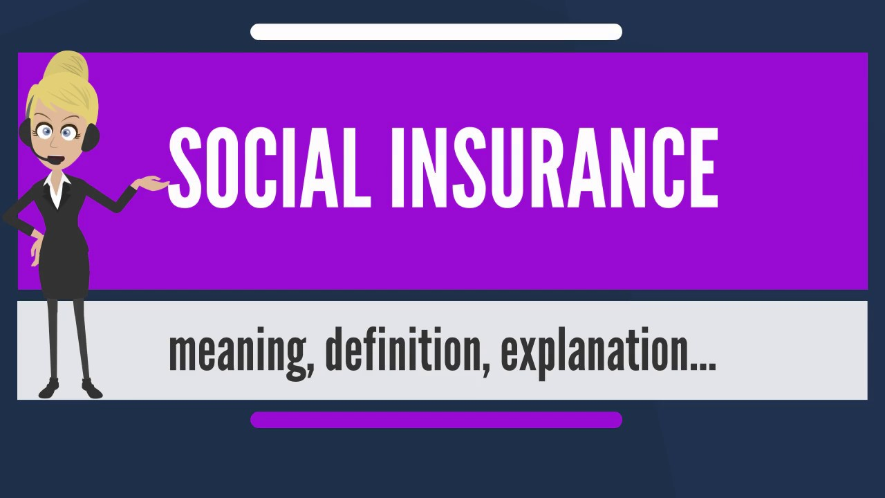 What is social insurance