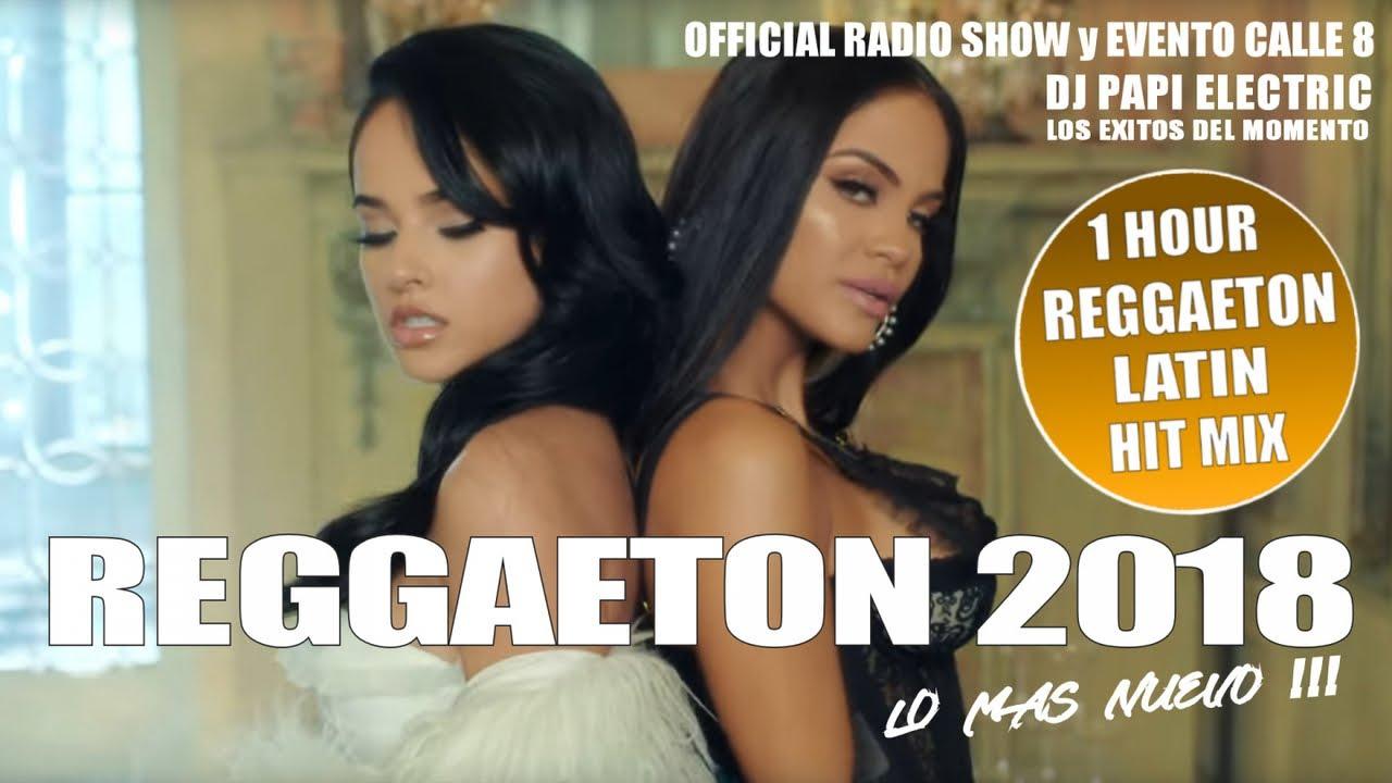 Reggaeton 2018 Reggaeton Mix 2018 Lo Mas Nuevo Bad Bunny Maluma Ozuna J Balvin Nicky Jam Youtube