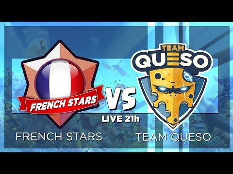 FRENCH STARS vs TEAM QUESO - SHOWMATCH (ft JS - GodSaveTheFish) | CLASH ROYALE !