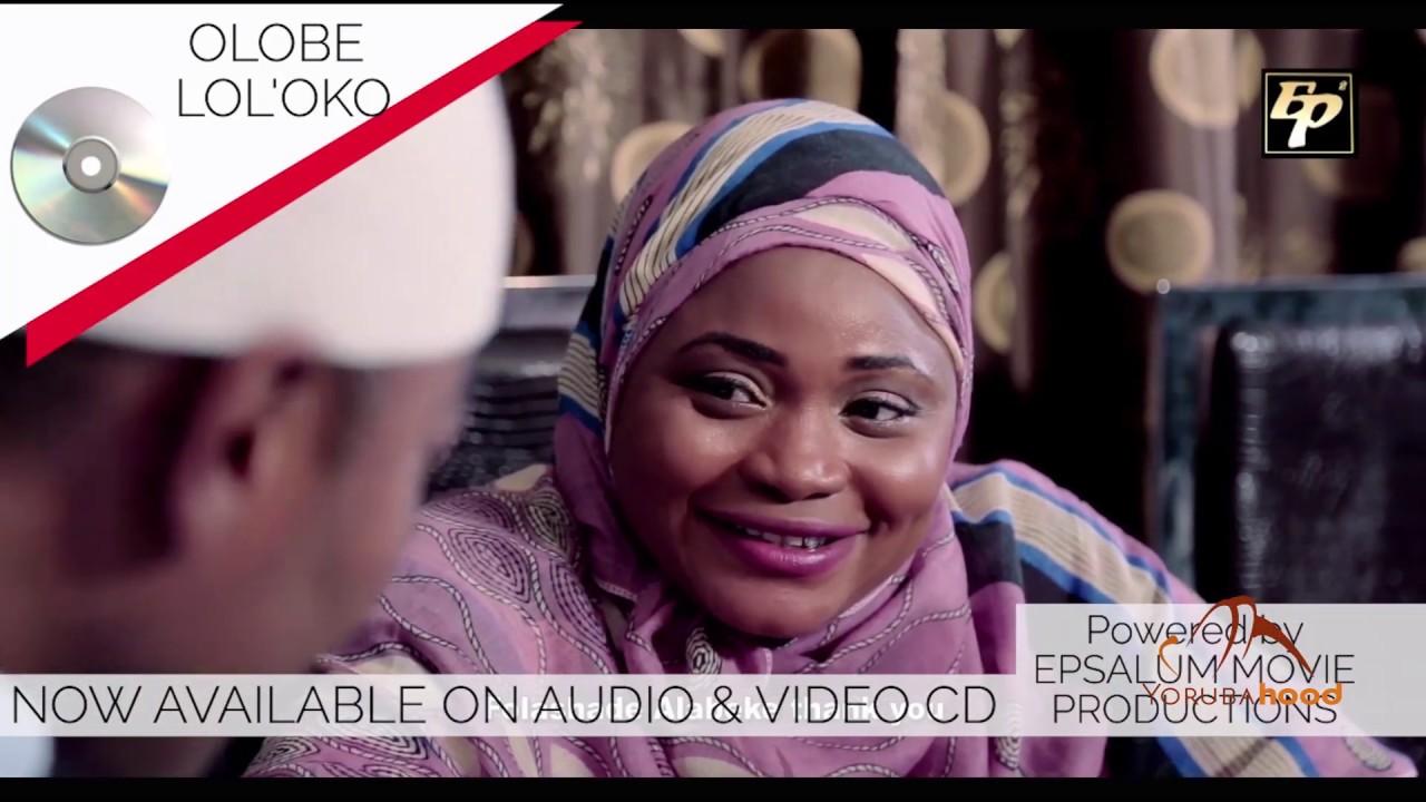 Download Olobe Loloko - Yoruba Latest 2019 Music Video Showing Soon On Yorubahood