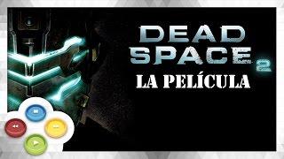 Dead Space 2 Pelicula Completa Español