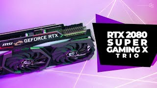 MSI RTX 2080 Super Gaming X Trio - Benchmarked