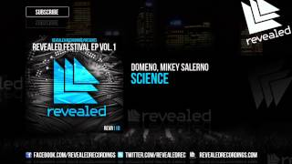 Domeno, Mikey Salerno - Science [OUT NOW!] [2 / 3 Revealed Festival Ep Vol. 1]