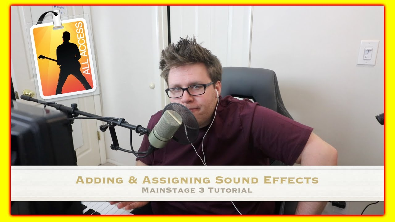MainStage 3: Adding & Assigning Sound Effects