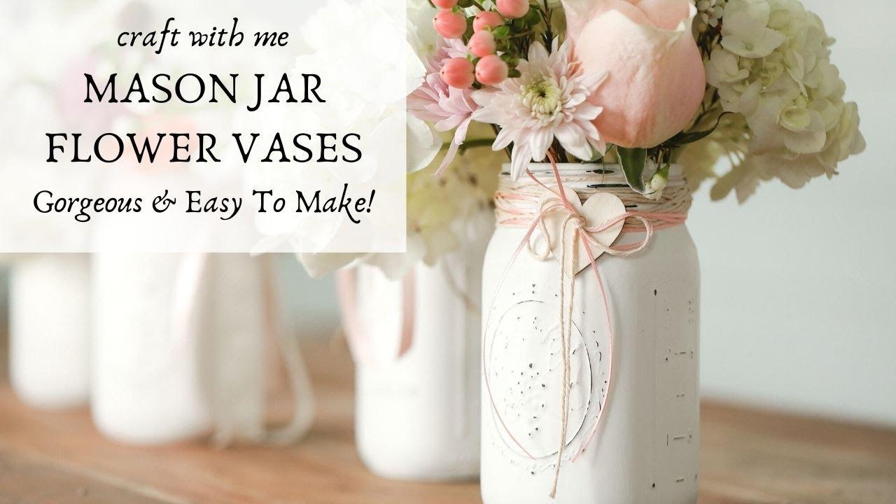 Mason Jar Centerpieces Mason Jar Crafts Diy Wedding Decor Ideas 2020 Valentines Day Decor 2020 Youtube