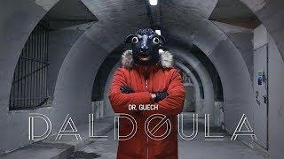 Dr. Guech - Daldoula (Official Music Video)
